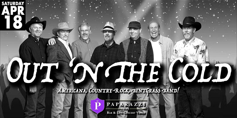 Out \'N The Cold Band LIVE! at Paparazzi OBX!